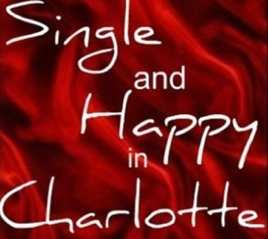 Single and Happy in Charlotte, Ty Wilson, Tyjuana Wilson,